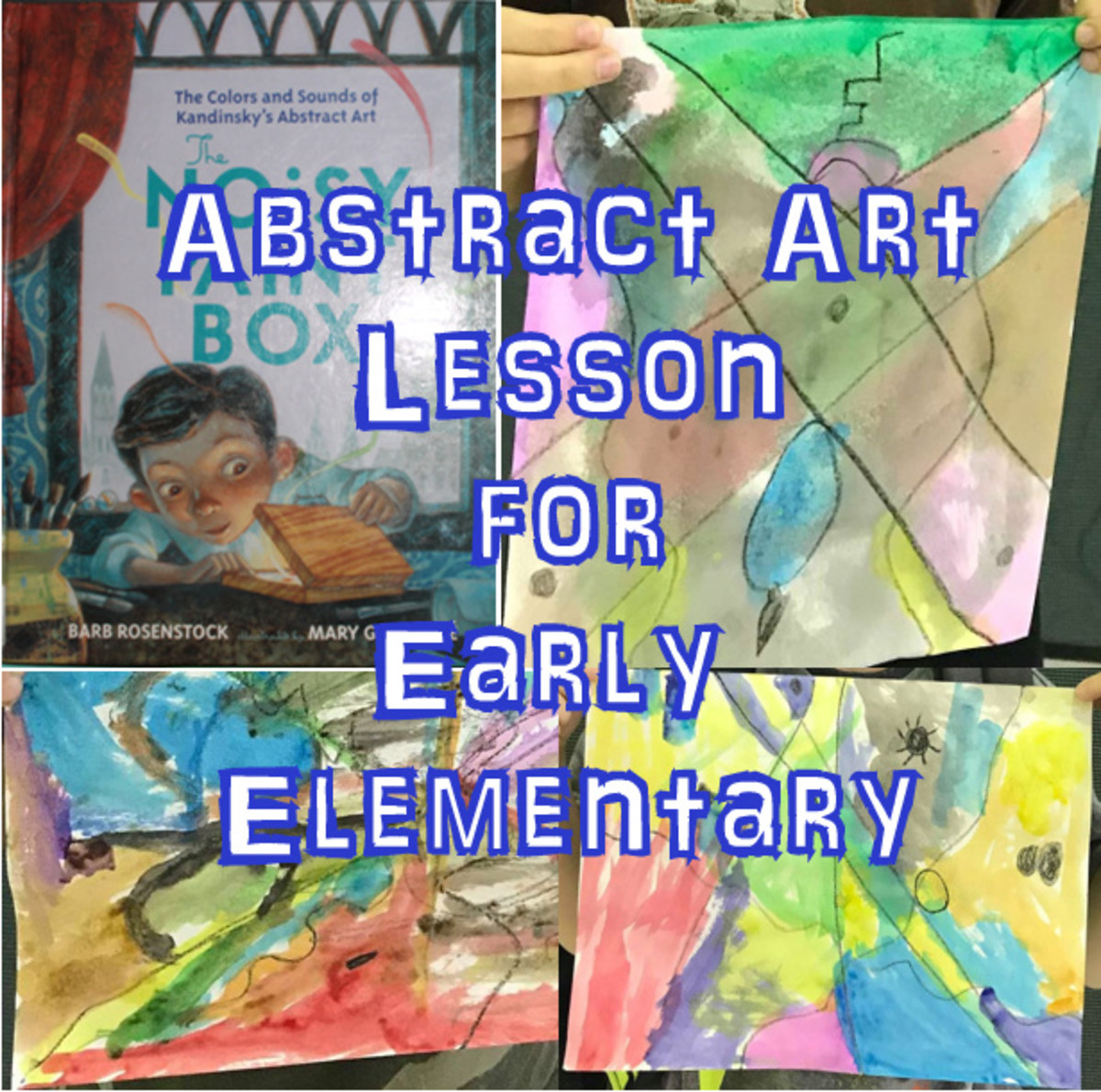 Abstract Art & Wassily Kandinsky Lesson for Early Elementary