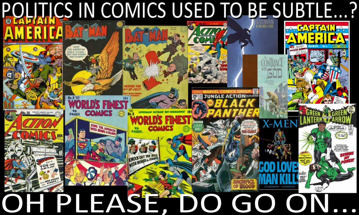 What? You mean politics has ALWAYS been in comic books?..um...duh.
