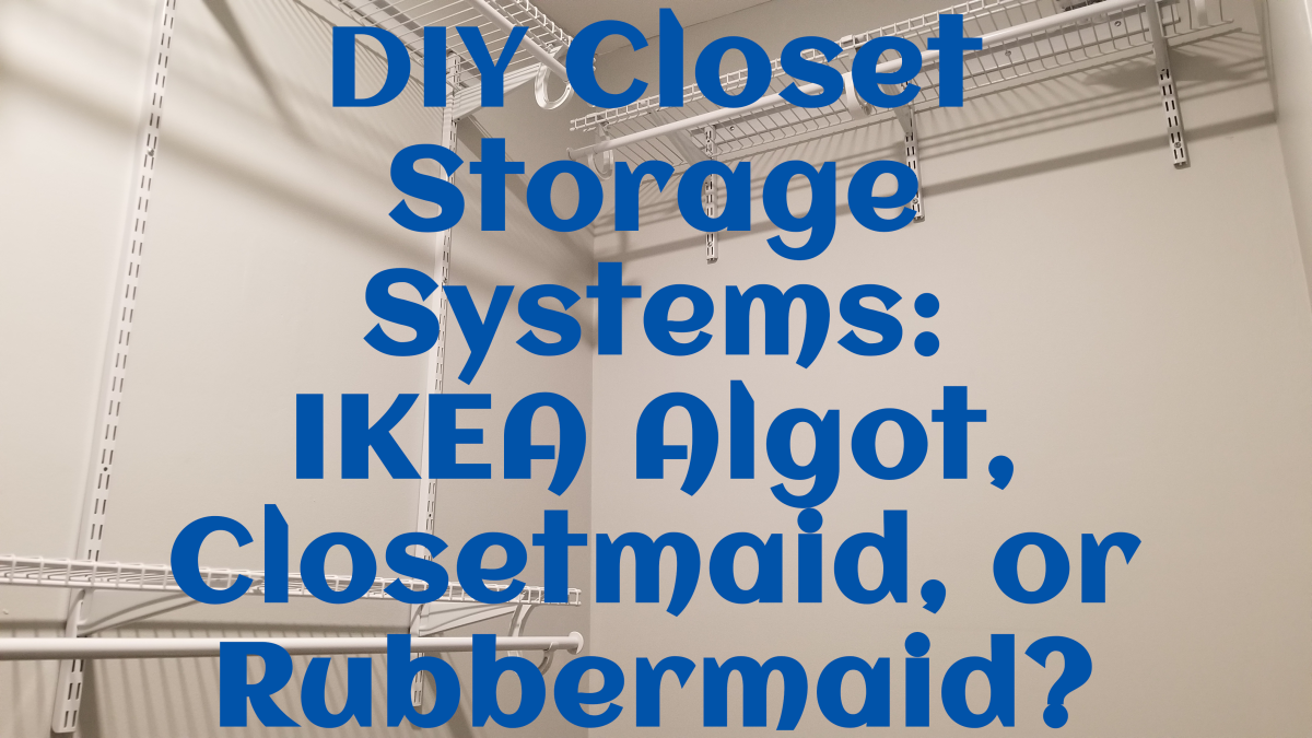 Closet Systems: Ikea Algot Review Vs Elfa, Closetmaid, and Rubbermaid