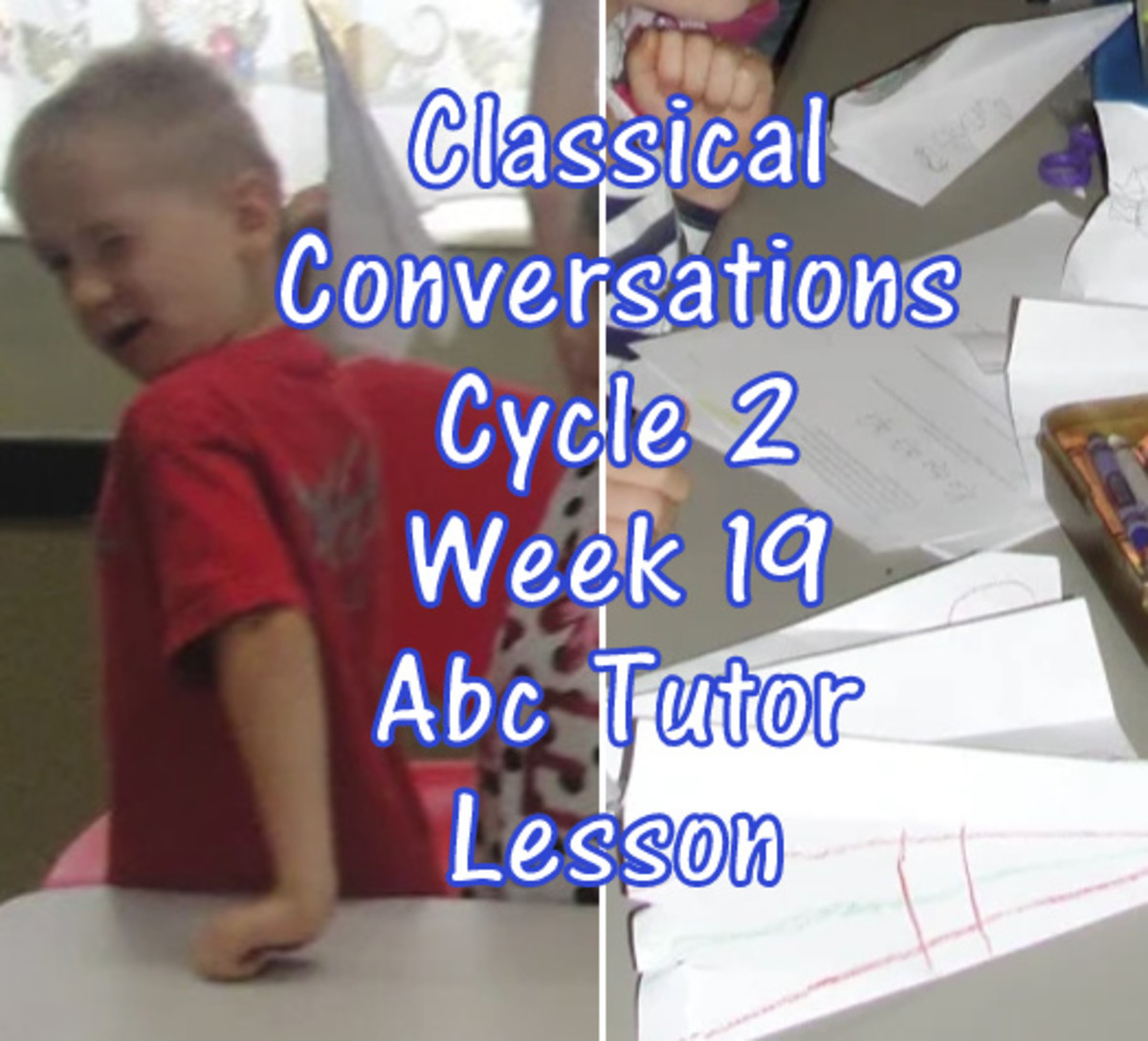 CC Classical Conversations Cycle 2 Week 19 Abc Tutor Lesson Plan