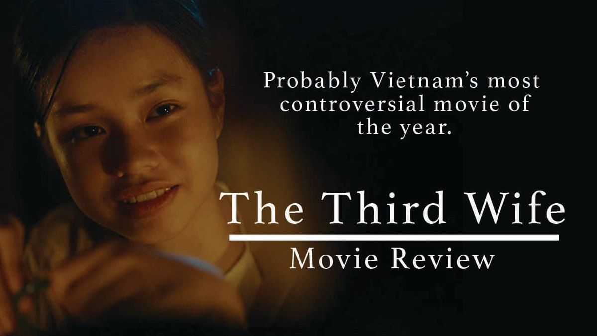 Vietnamese Movie Third Wife Review: Banned in Vietnam because of a Controversial Sex Scene