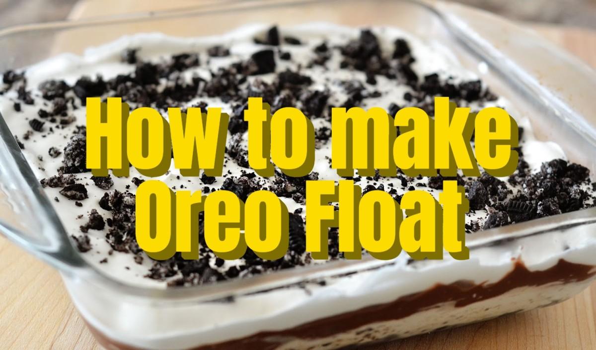 How to Make Oreo Float - Easy Recipe and Procedure