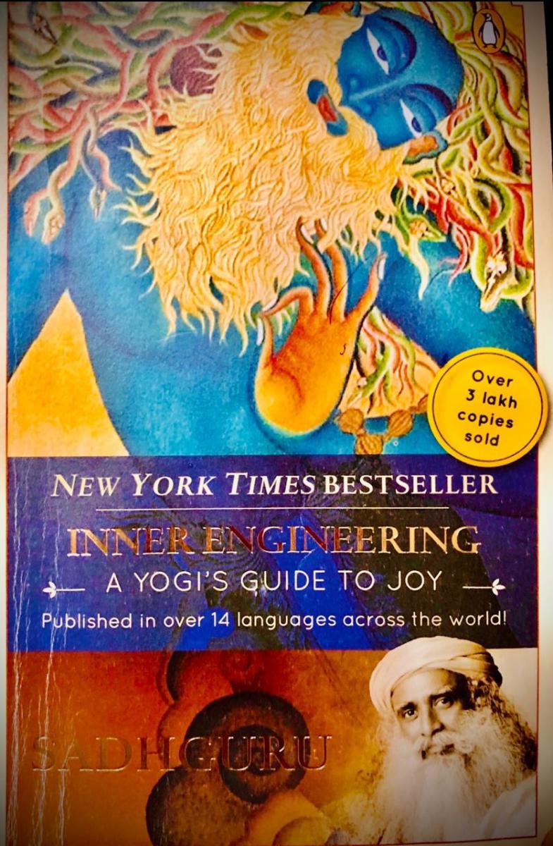 Inner Engineering- A Yogi's Guide to Joy - Book Summary Part 2