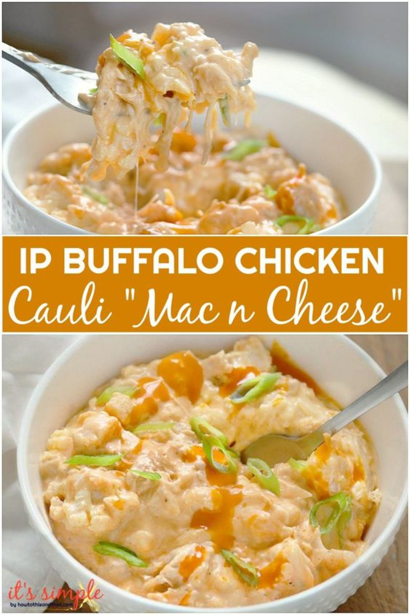 Mouthwatering Instant Pot Buffalo Chicken Cauli Mac n Cheese by howtothisandthat.com Keto style