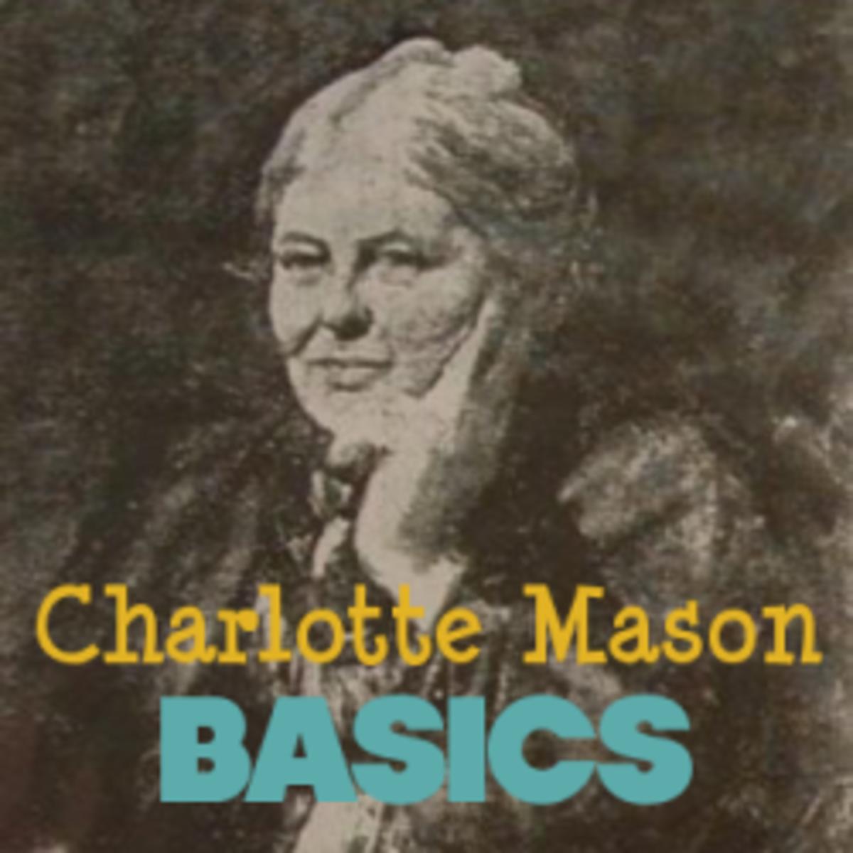 Charlotte Mason Basics