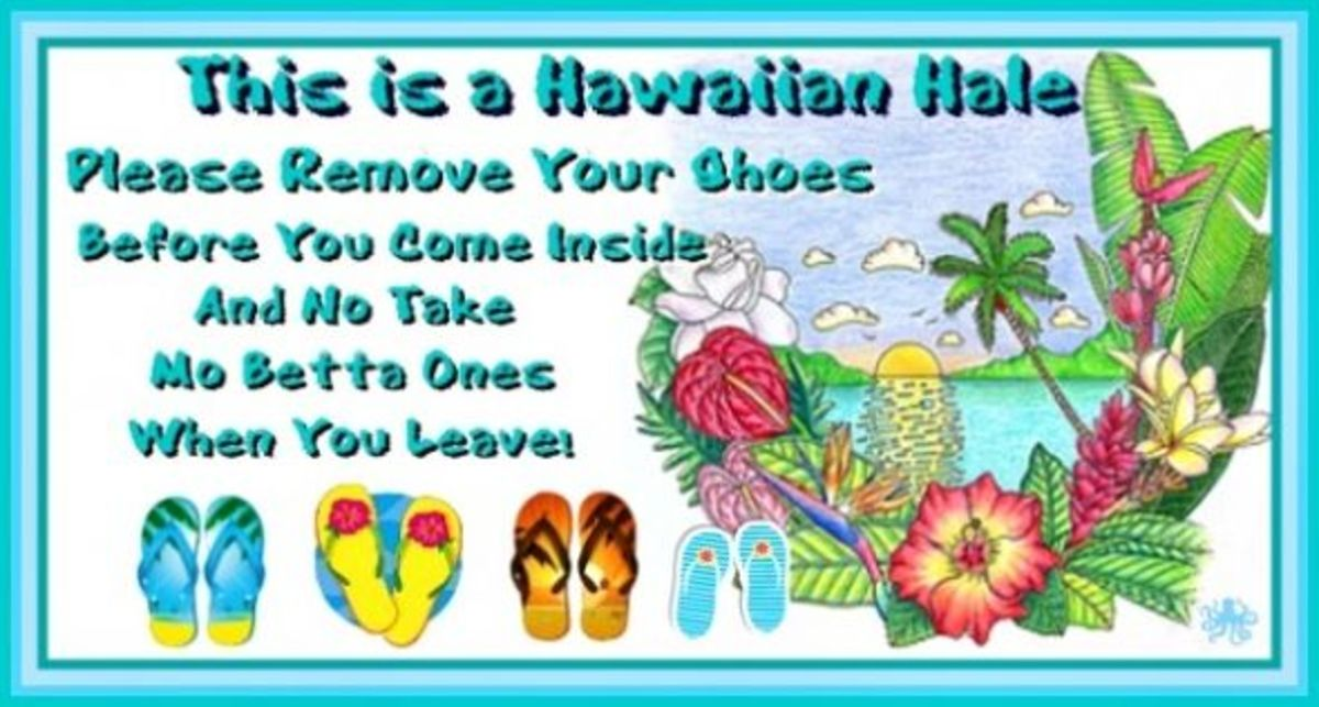 This is a Hawaiian Hale Please Remove Your Shoes