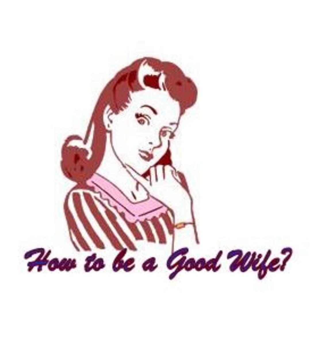 How to be a Good Wife to your Husband - 12 Qualities a Man looks for in his Woman