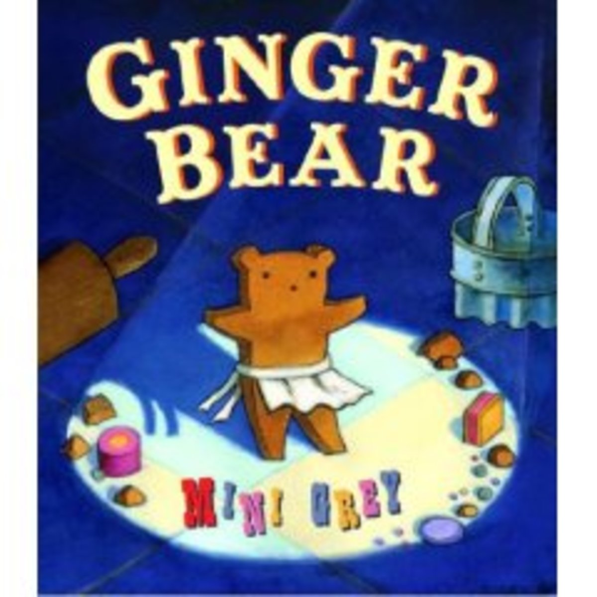Ginger Bear by Mini Grey is original and funny.