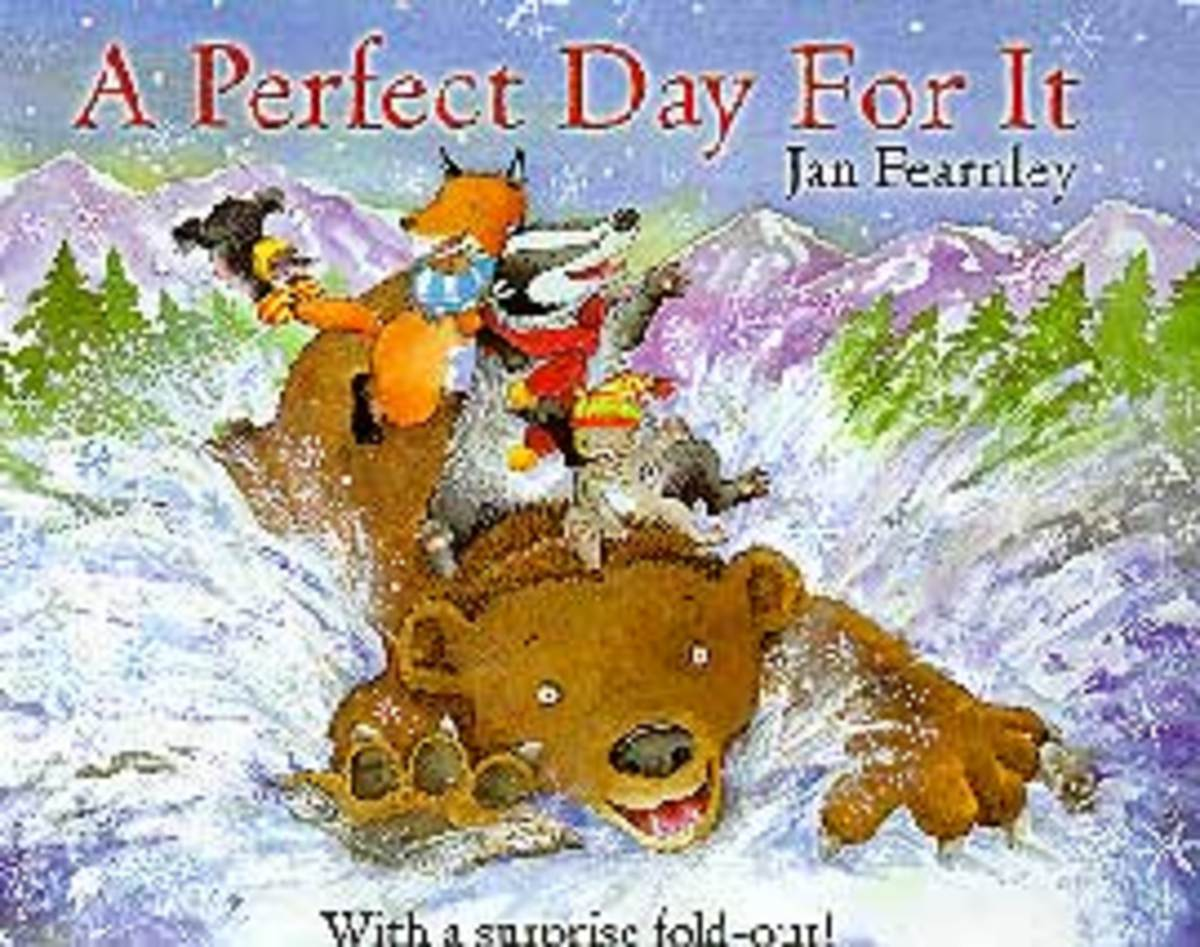 A Perfect Day for It by Jan Fearnley is a cute fantasy story about a group of animal friends and their big brown bear who spends the day sledding down a mountainside in the snow.