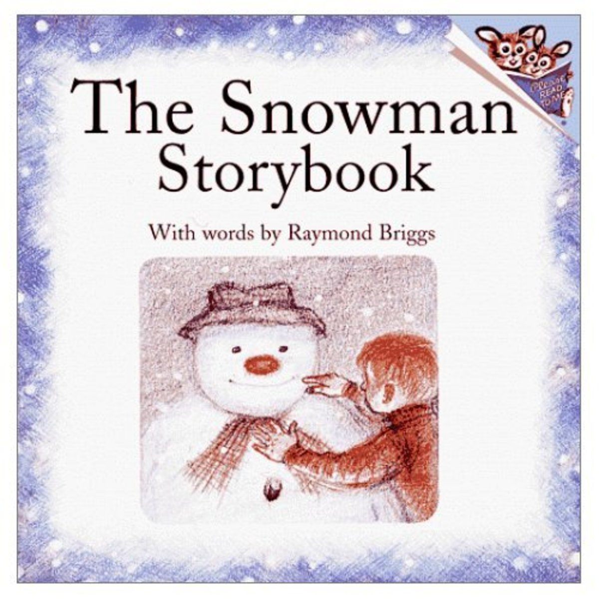 This version of the book The Snowman  has text by Raymond Briggs. Use this book or show the movie for a multimedia experience.