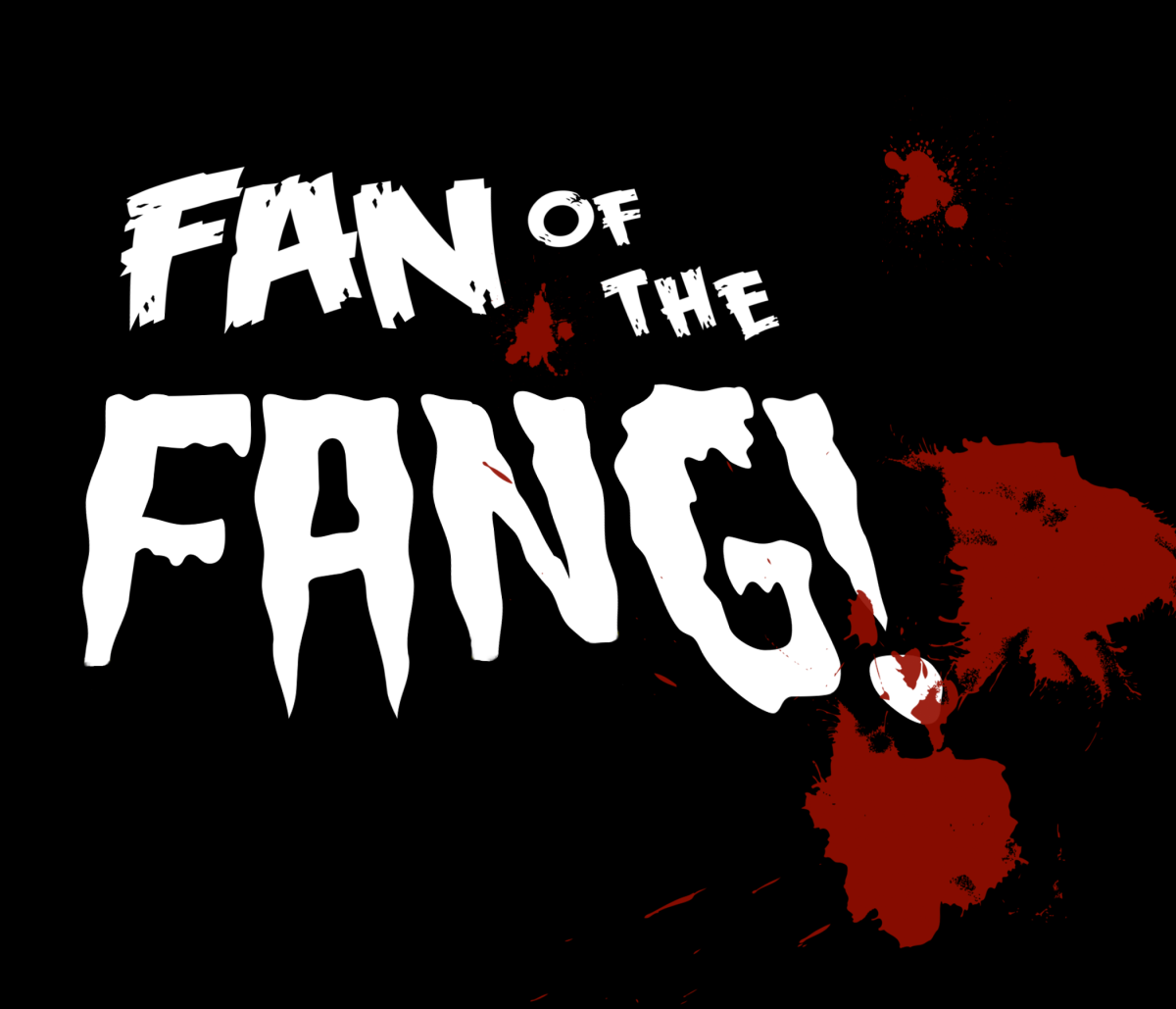 Fan of the Fang!