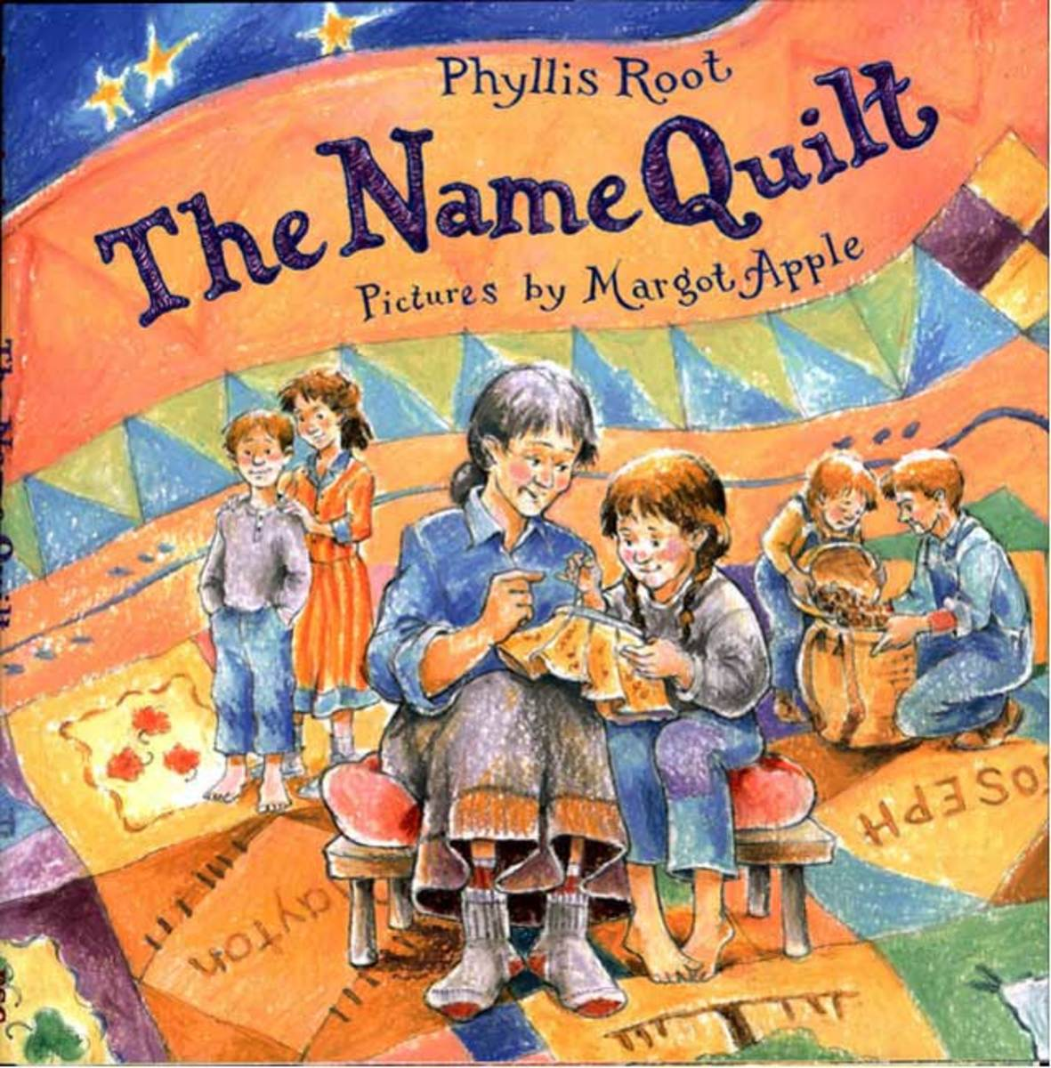 The Name Quilt by Phyllis Root book cover