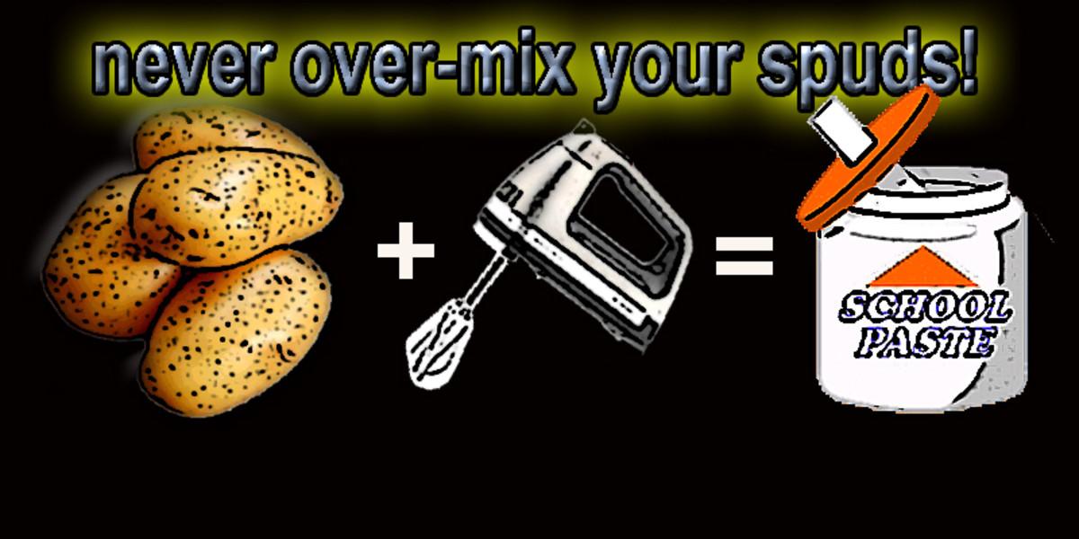 Mashed potato formula, to avoid!