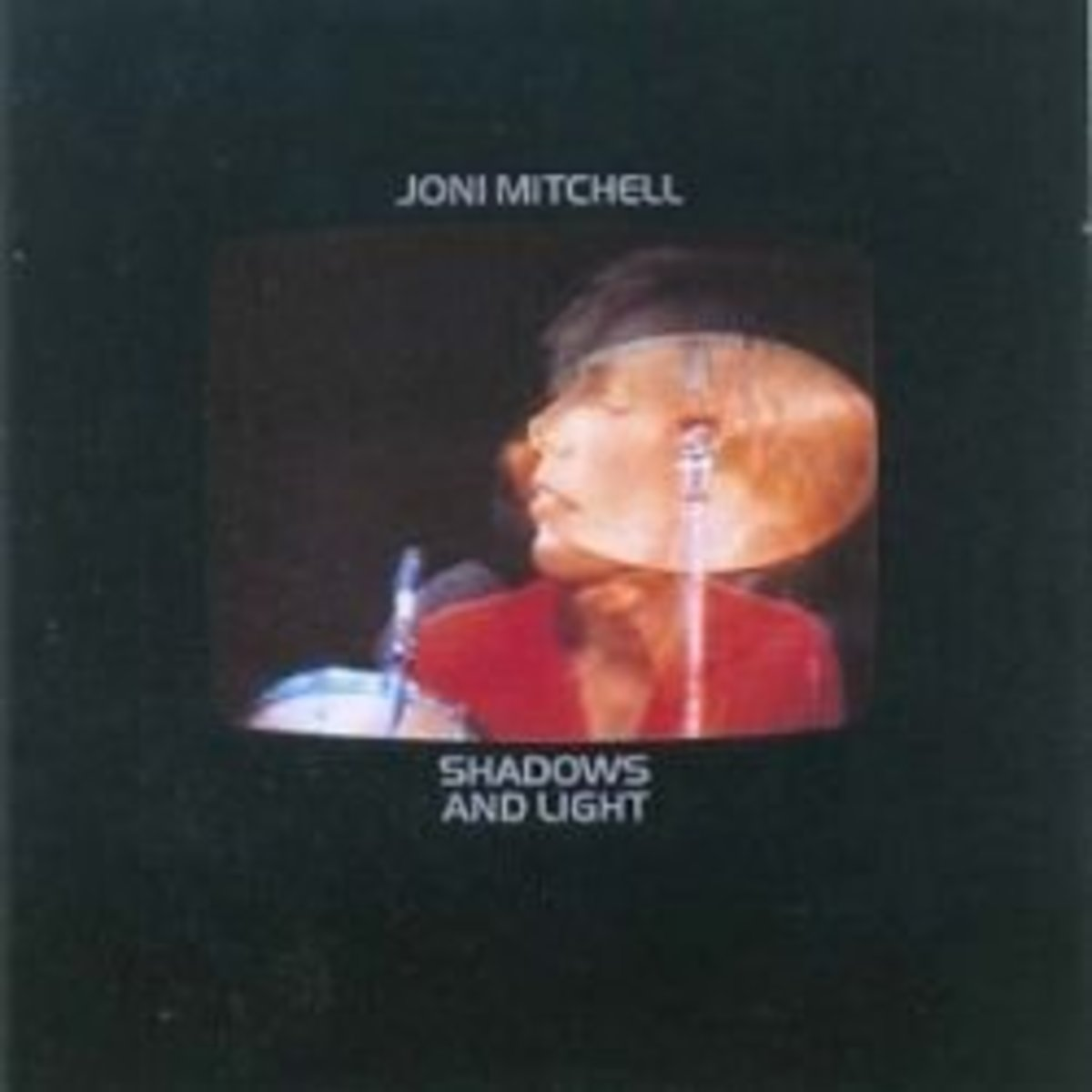 Joni MItchell 10 best albums Shadows and light