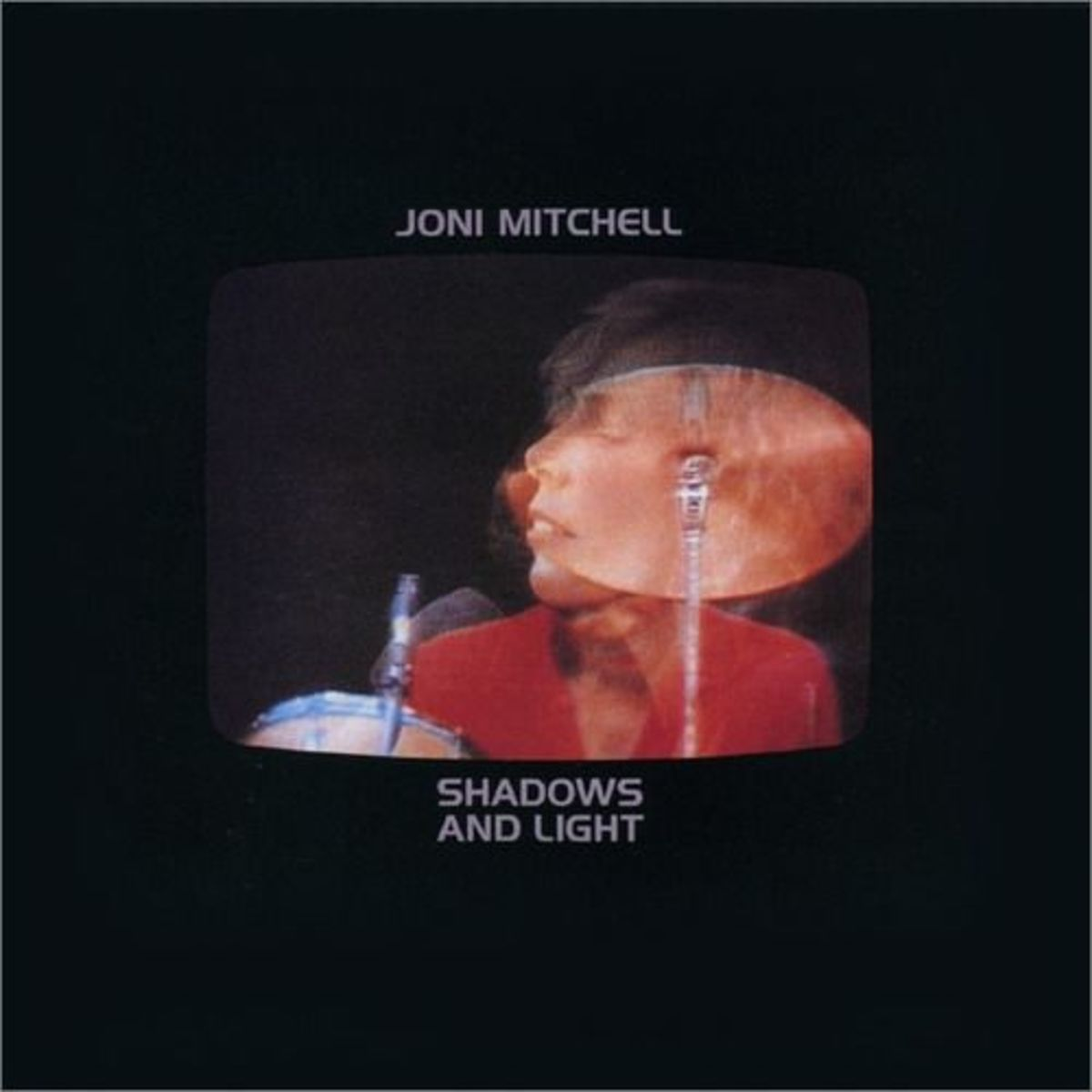 Shadows And Light Joni MItchell best albums #9