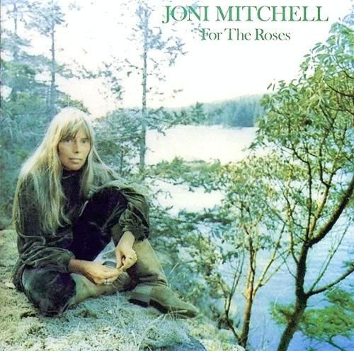 For The Roses Joni MItchell best albums #5