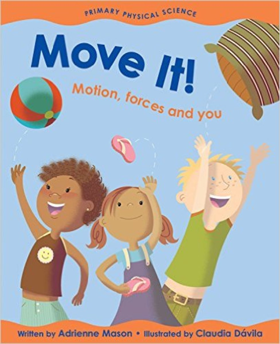 Move It!: Motion, Forces and You (Primary Physical Science) by Adrienne Mason