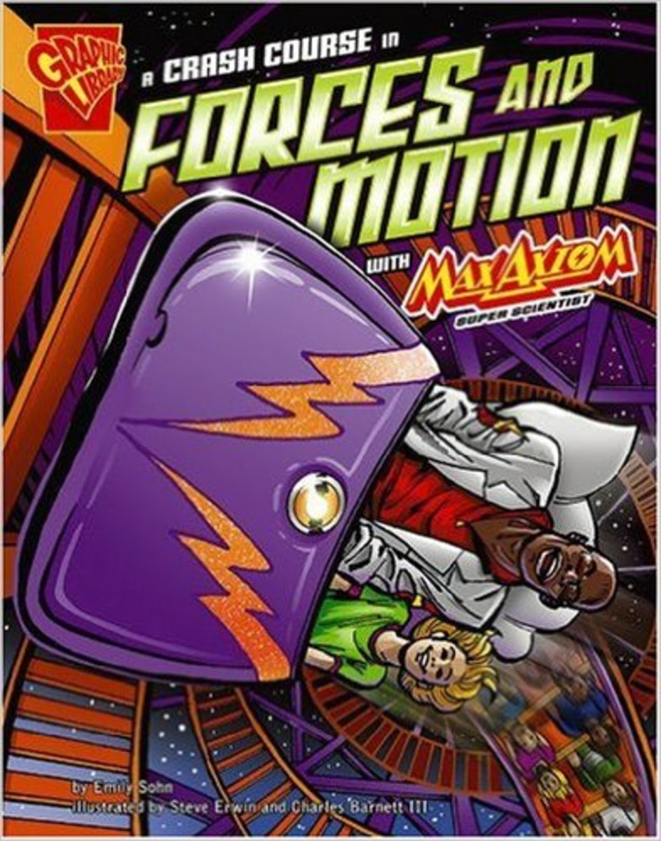A Crash Course in Forces and Motion with Max Axiom, Super Scientist (Graphic Science) by Emily Sohn - Image credits: amazon.com
