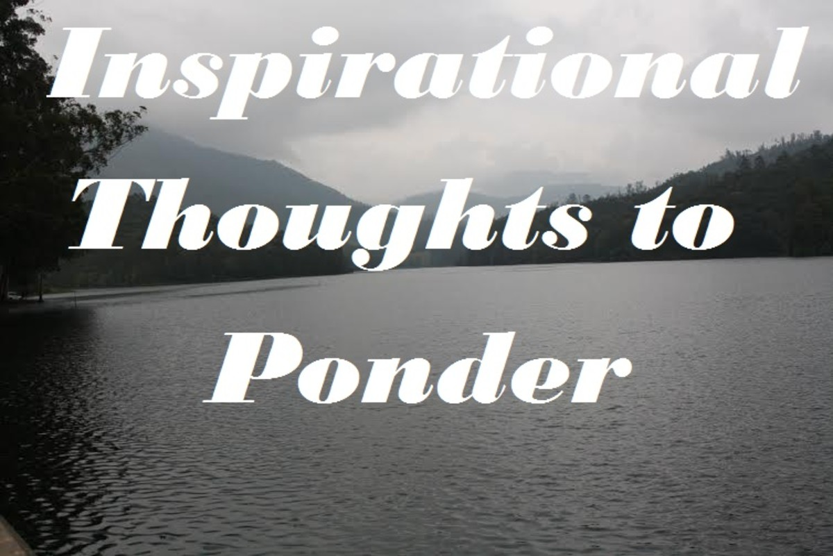 Inspirational and Beautiful Thoughts to Ponder