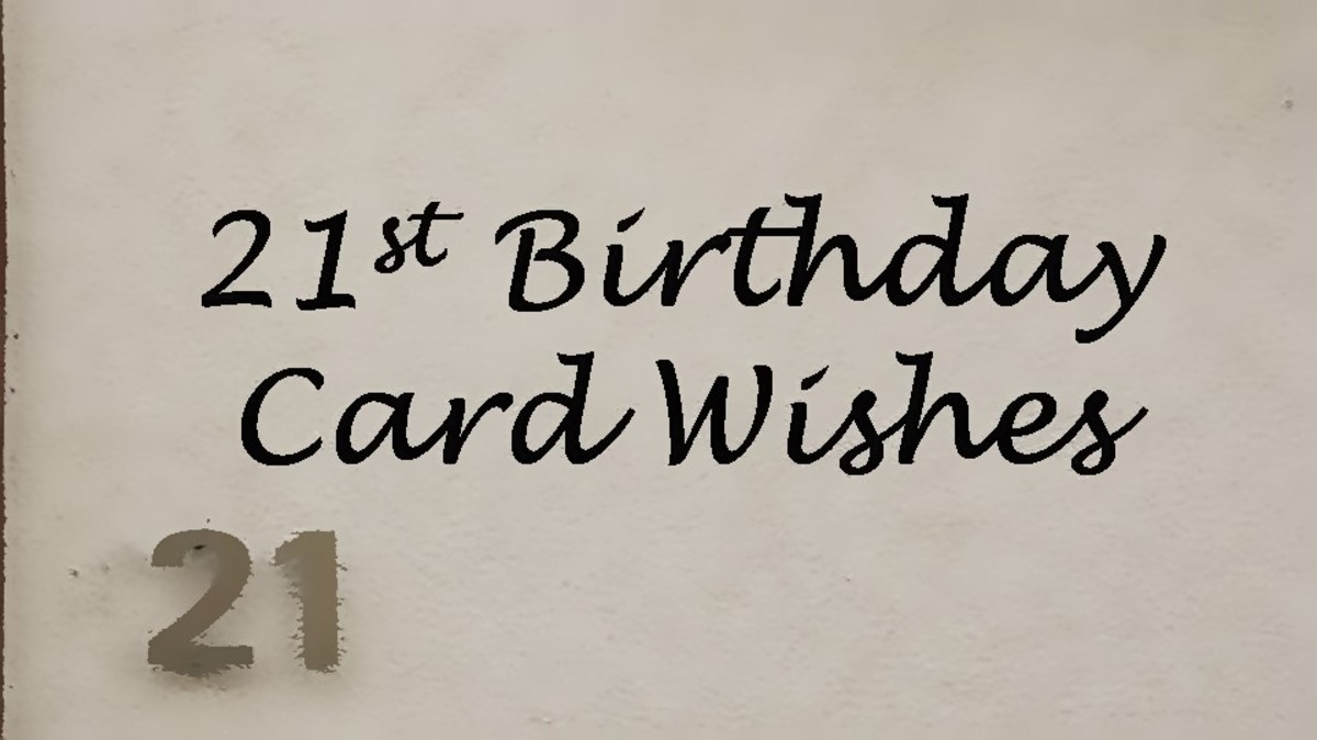21st Birthday Messages What To Write In A Card Hubpages