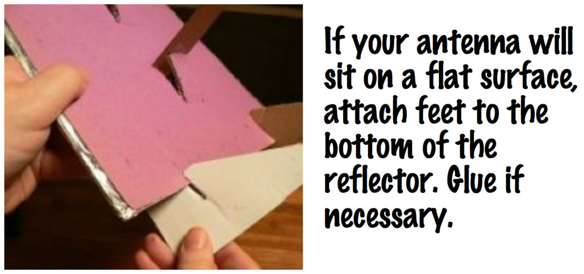 Attach feet to the bottom of the reflector if your antenna will sit on a flat surface.