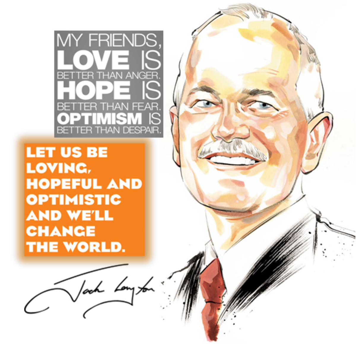 Jack Layton's final words from his open letter to Canadians, 22 August 2011