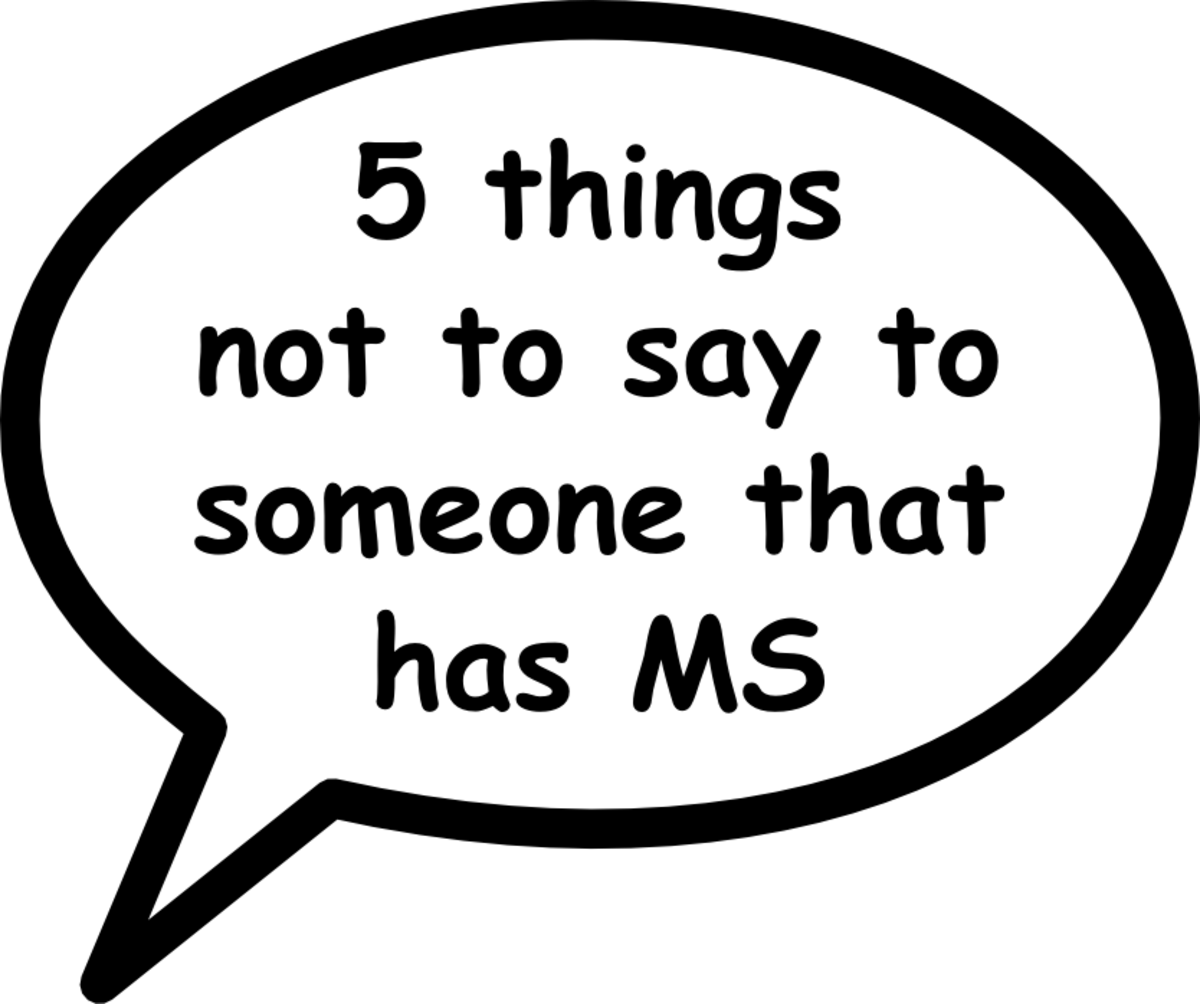 5 Things Not to Say to Someone That Has MS