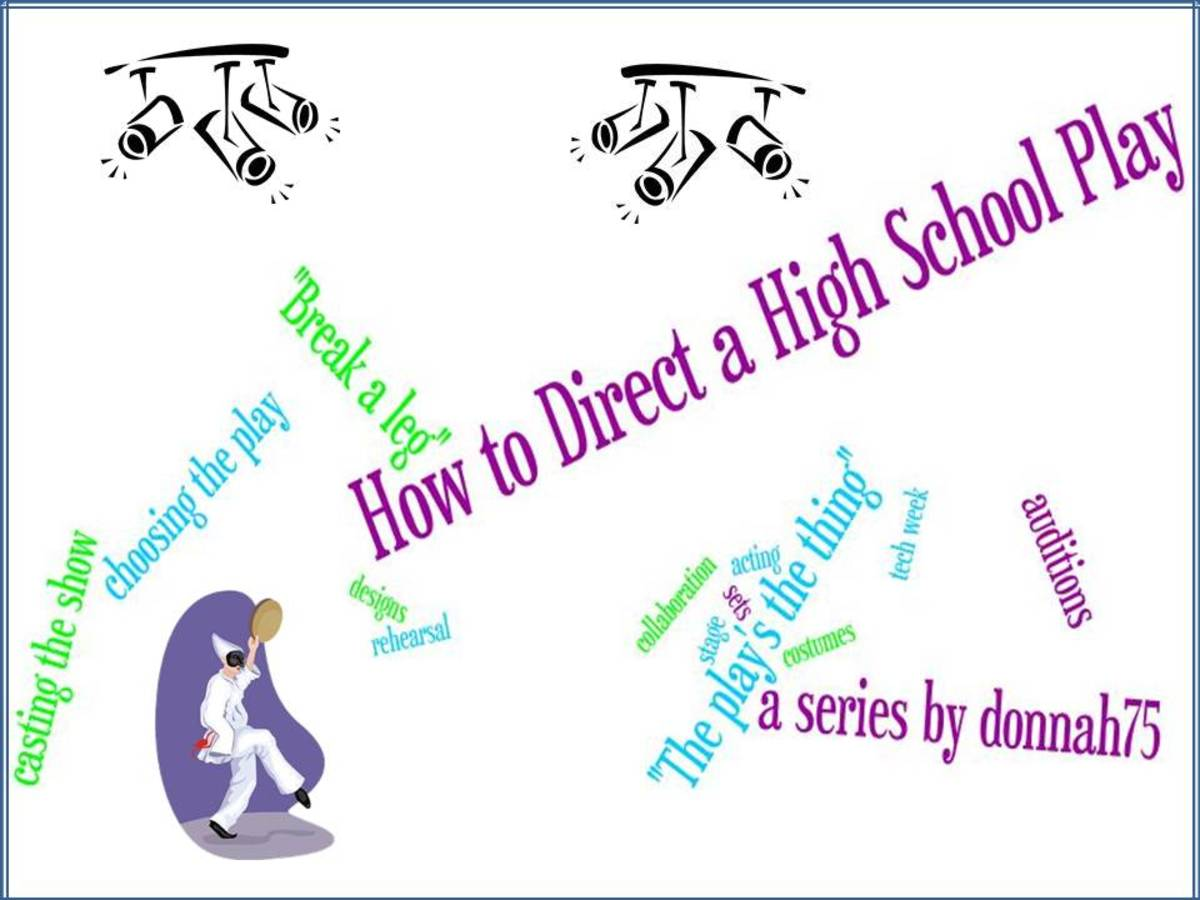 How to Direct a High School Play - Choosing A Play to Stage