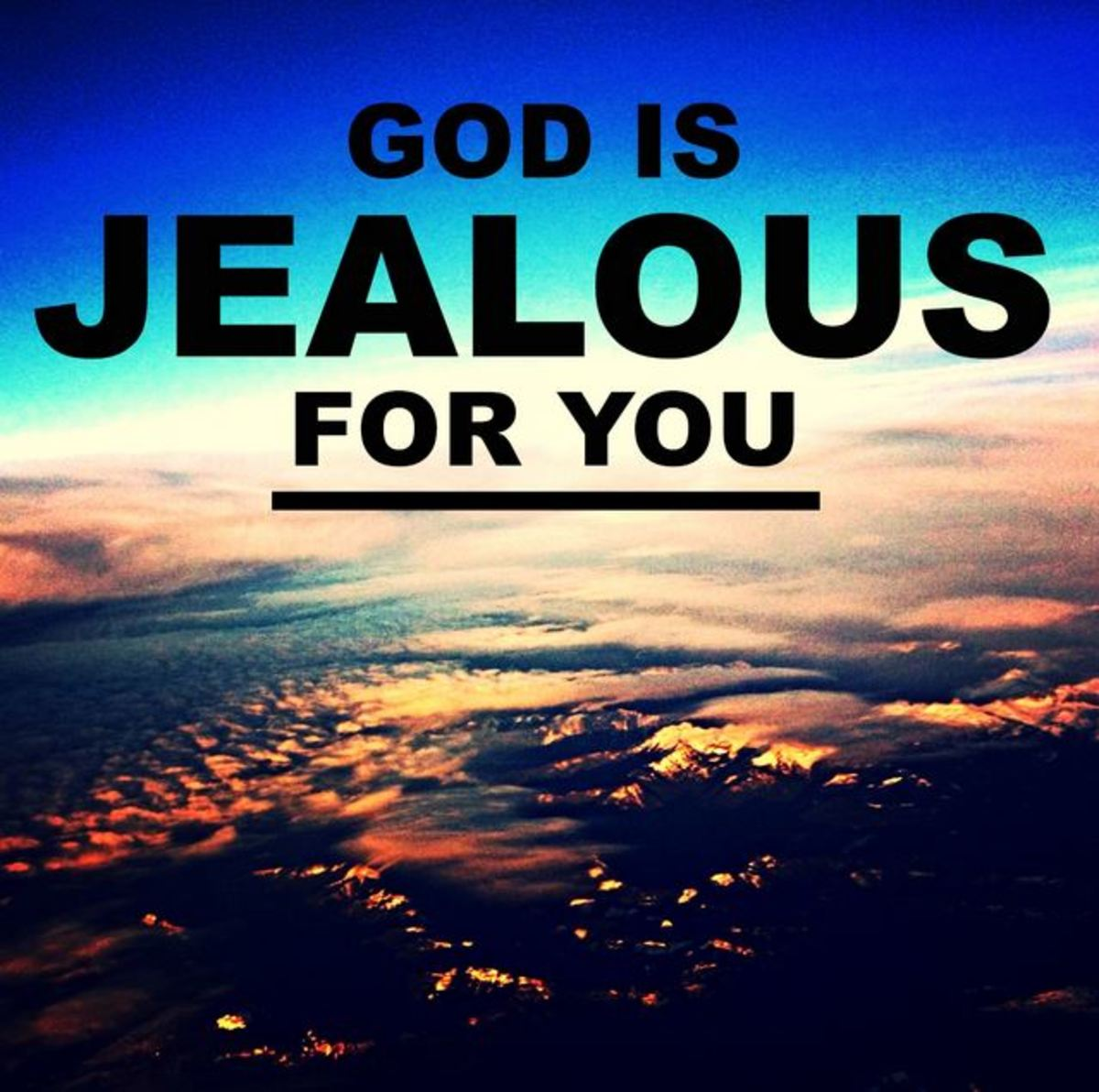 God is a Jealous God