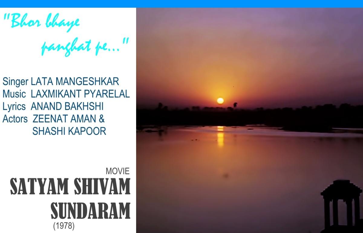 """""""Bhor bhaye pandghat pe.."""" sung by Lata Mangeshkar is a popular song from the movie  SATYAM SHIVAM SUNDARAM (1978)"""