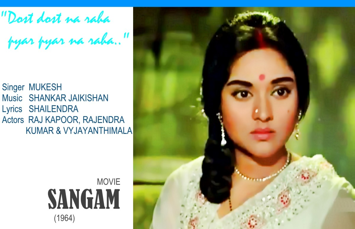 "Vyjayanthimala featured in the song ""Dost dost na raha.."" sung by Mukesh for the movie SANGAM (1964)"