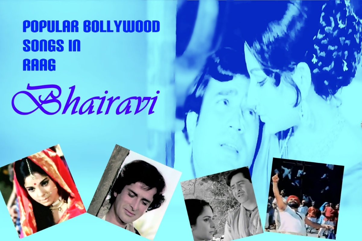 Popular Bollywood Songs in Raag Bhairavi