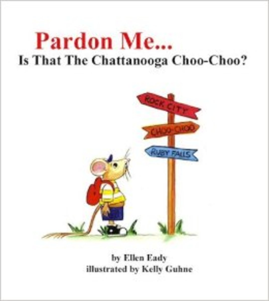 Pardon Me is that the Chattanooga Choo-Choo? by Ellen Eady