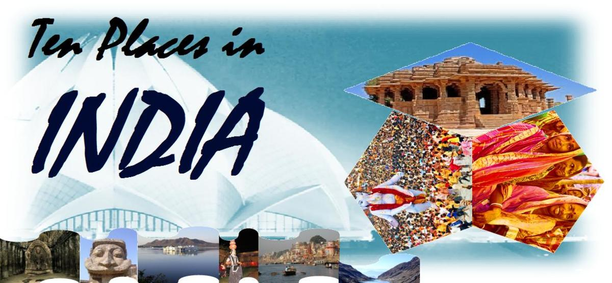 Ten Places You Must Visit in India