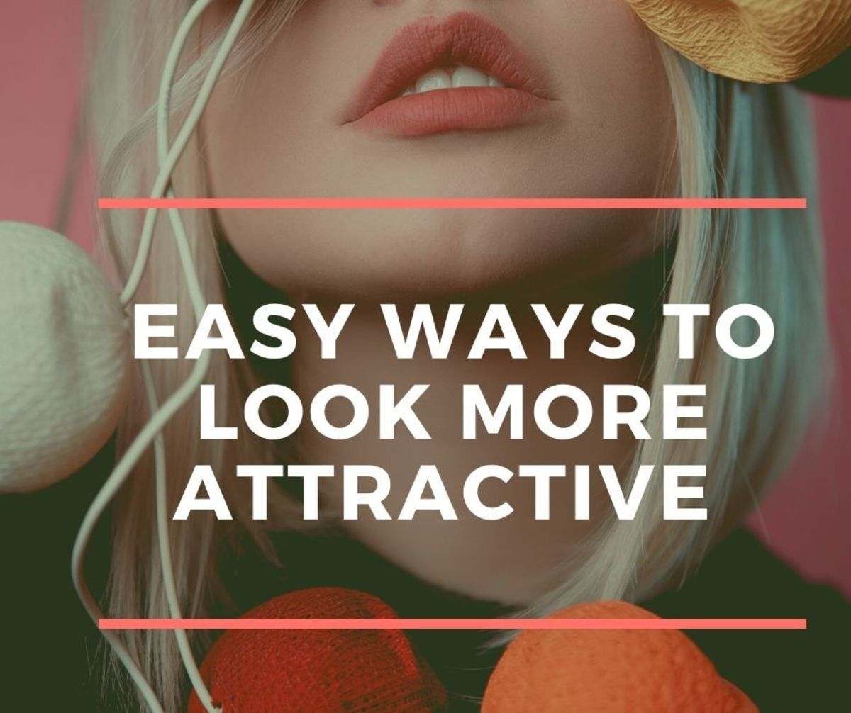 Easy Ways To Look More Attractive