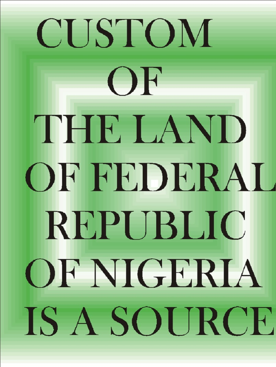 Sources of Nigerian Law, Law in Nigeria, Nigerian Law. The customs of various ethnic groups in Nigeria is among the sources of the Law guiding the country.