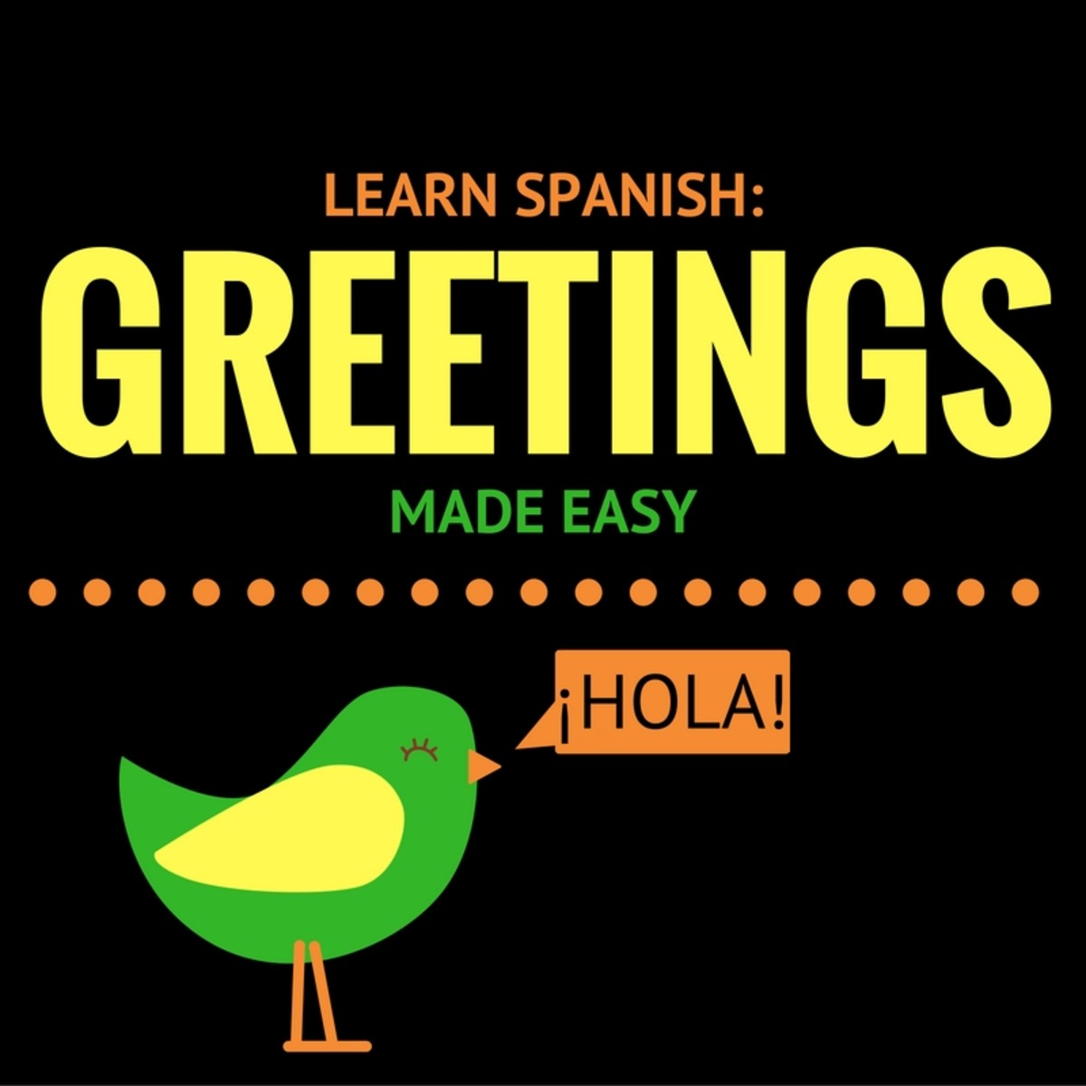 Learn Spanish: Greetings