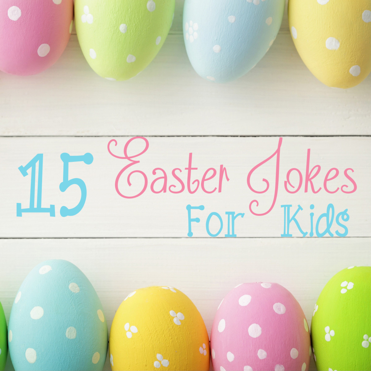Entertain your kids with a cute Easter joke!