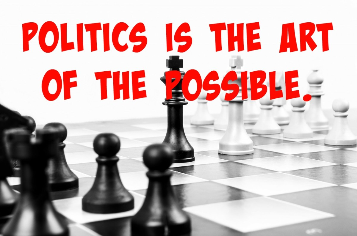Is politics like a game of chess where only certain moves are possible?