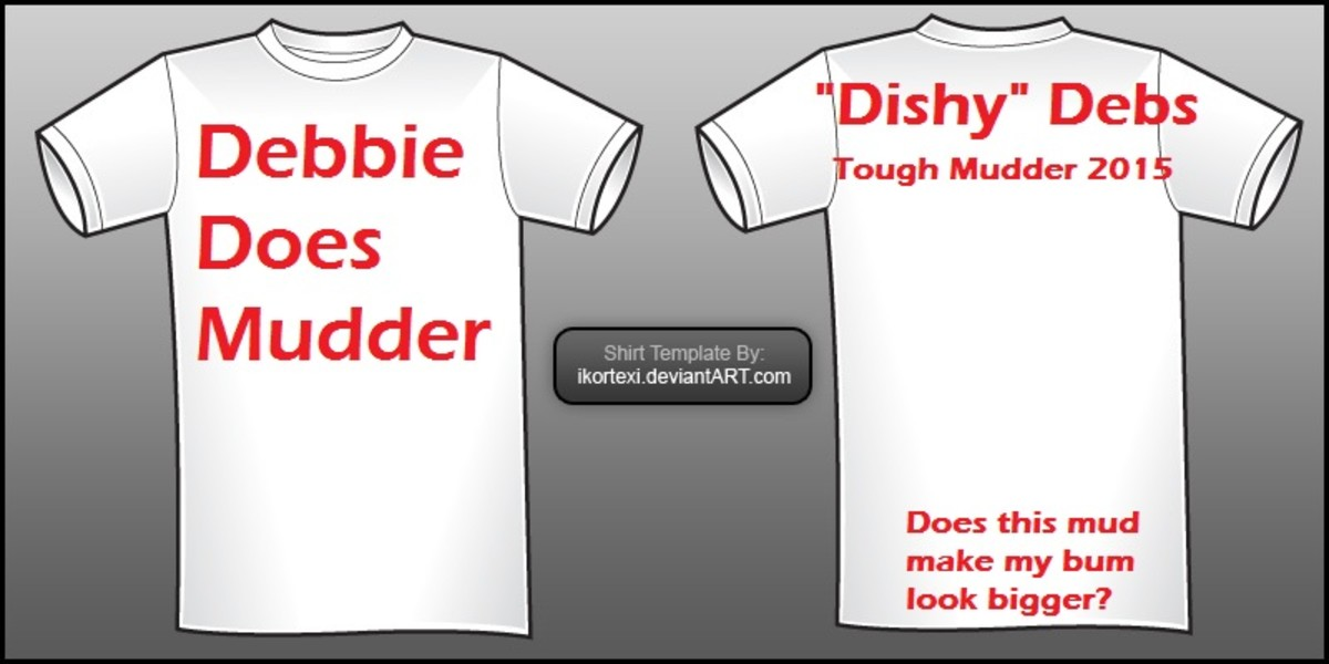 The Team Debbie Does Mudder T Shirt- Does the mud make your bum look bigger?