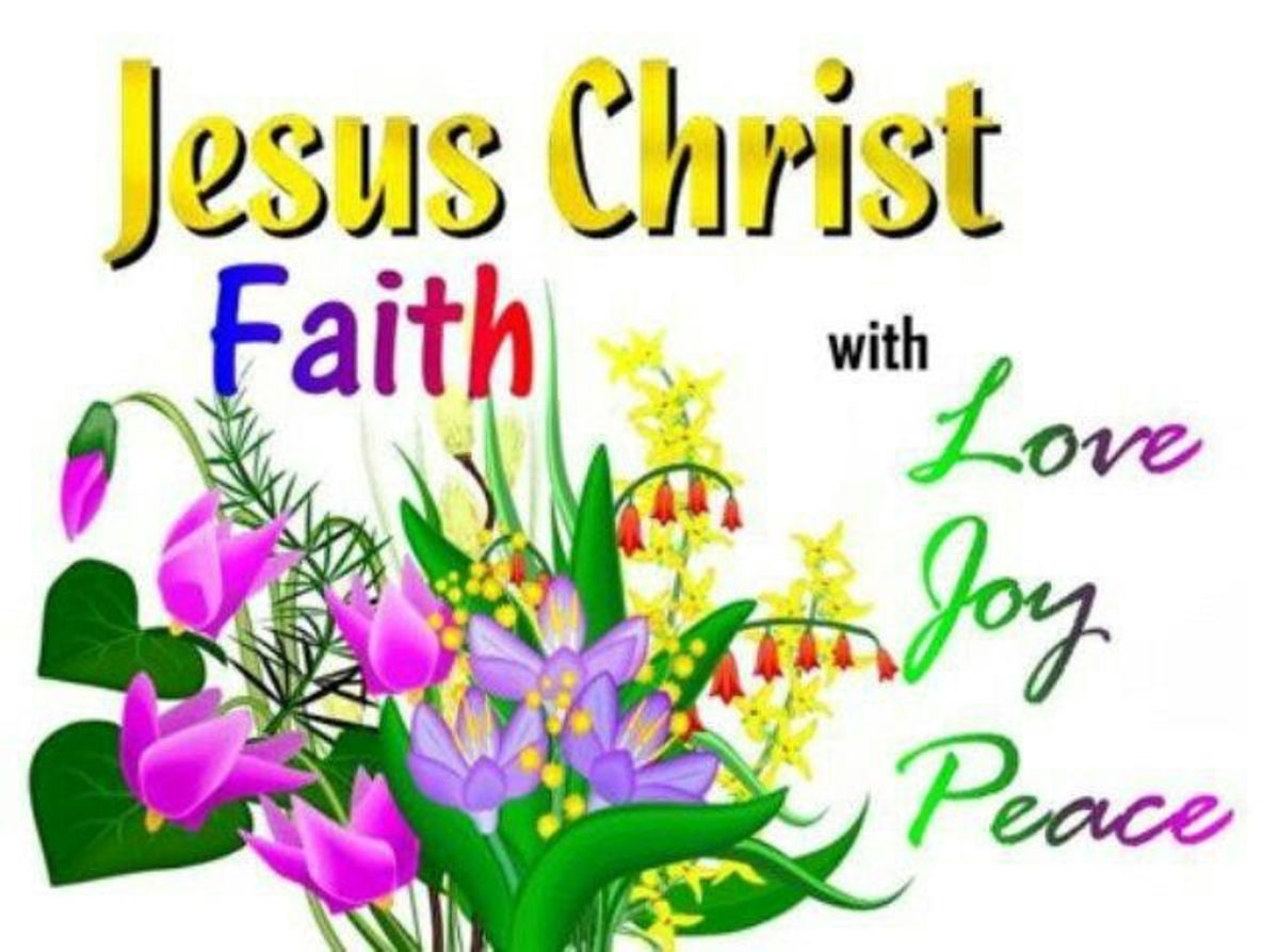 Jesus Christ is Love, Joy and Peace - The Trifecta for Happiness