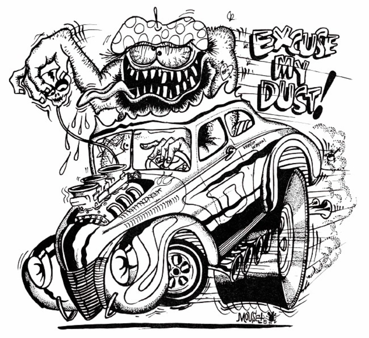 Excuse My Dust T- Shirt Design by Stanley Mouse