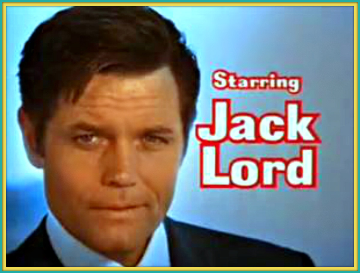 Hawaii 5-O was the answer that Jack Lord had been needing to give his life purpose and drive. For him it was the child he always wanted and needed.