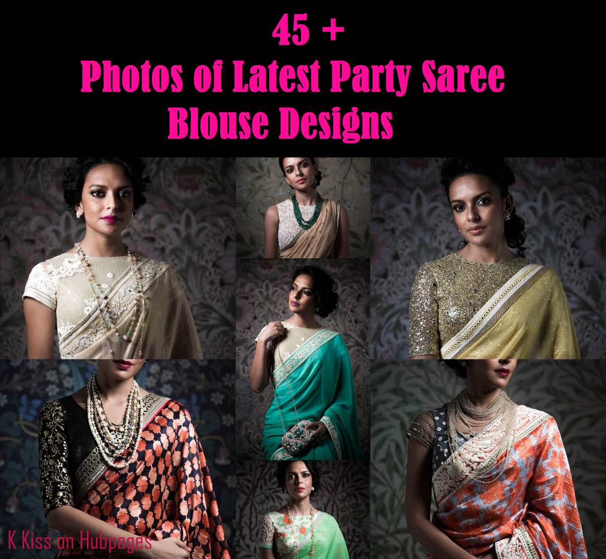 45+ photos of the Latest Party Saree Blouse Designs with lots of tips and tricks on looking fabulous