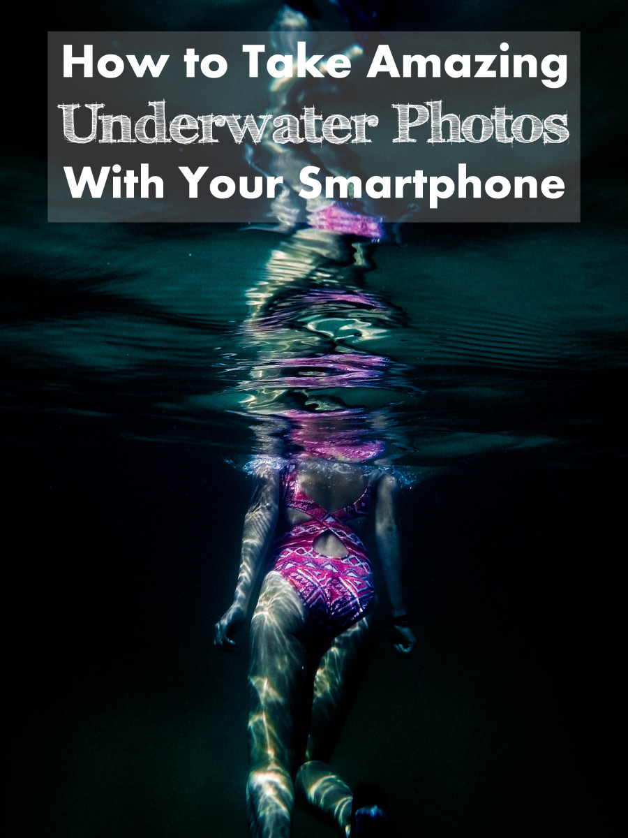 How to Take Amazing Underwater Photos With Your Smartphone