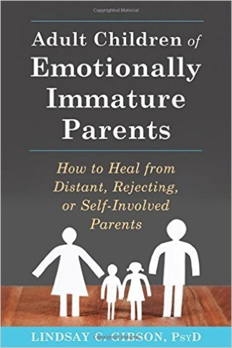 Adult Children of Emotionally Immature People by Lindsay C. Gibson