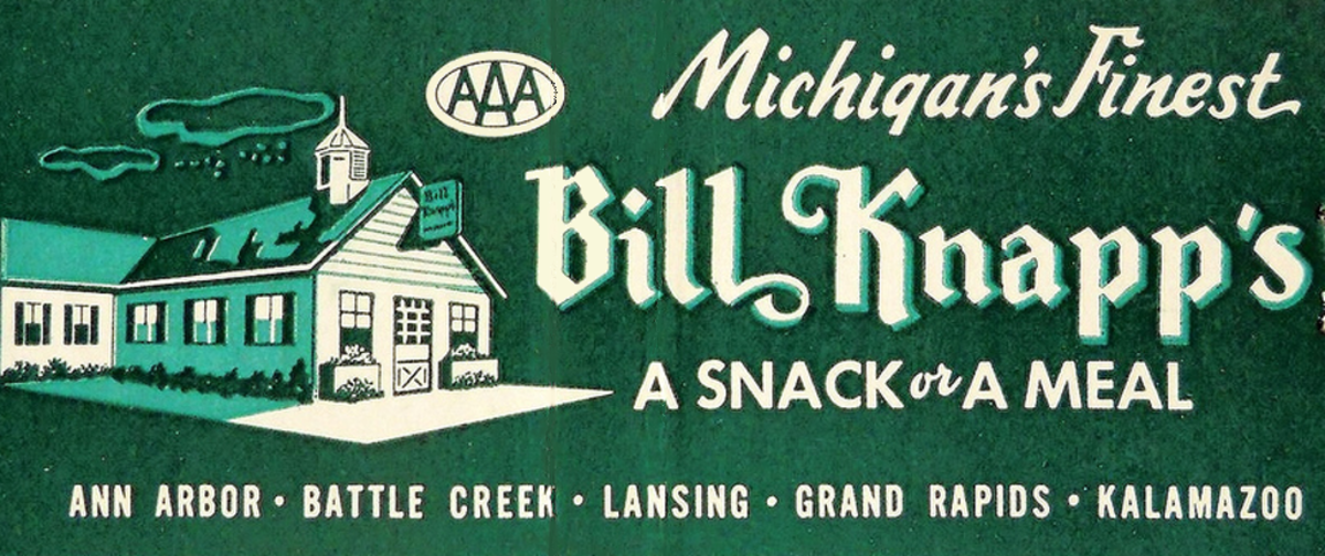 Bill Knapp's was a Midwest favorite