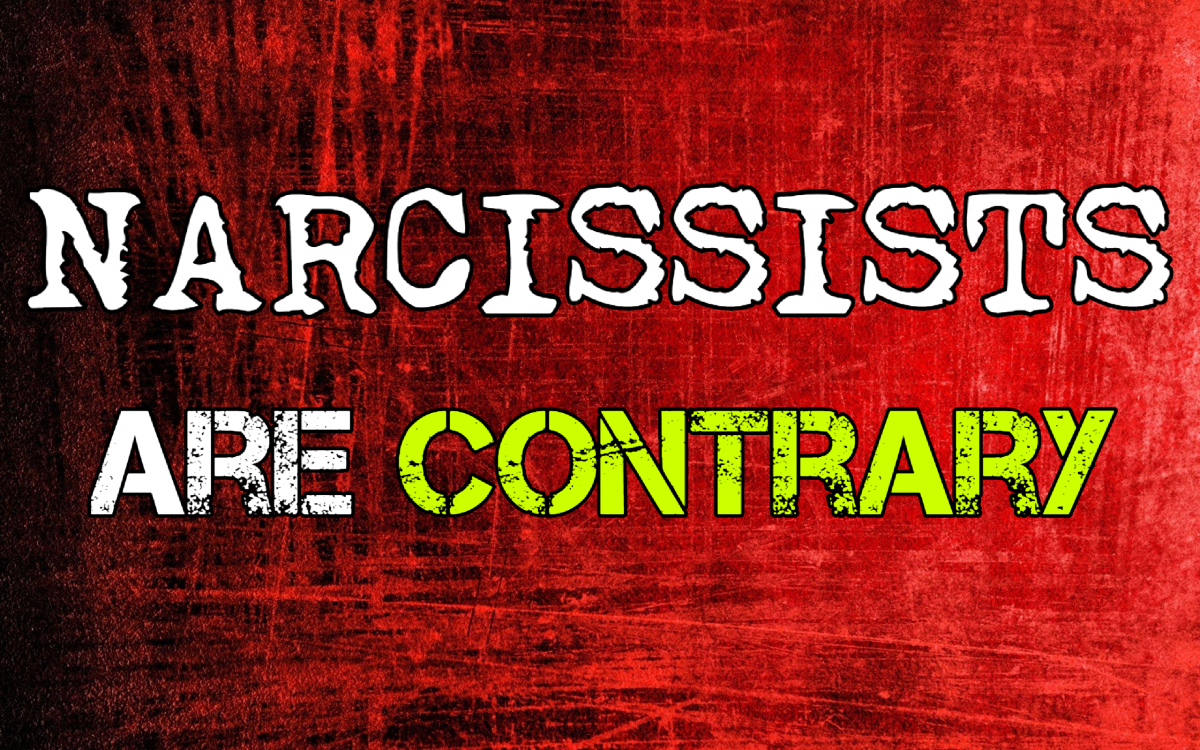 Narcissists Are Contrary