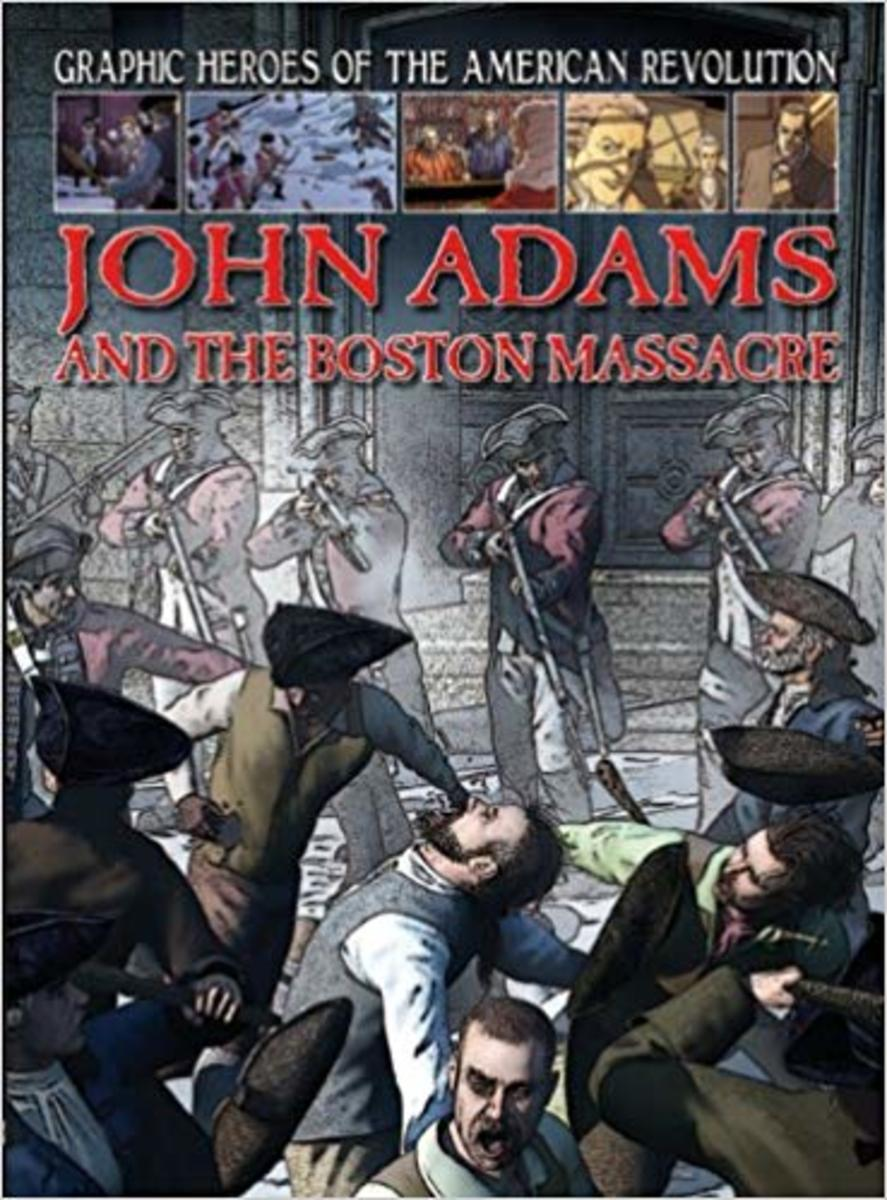 John Adams and the Boston Massacre (Graphic Heroes of the American Revolution) by Gary Jeffrey