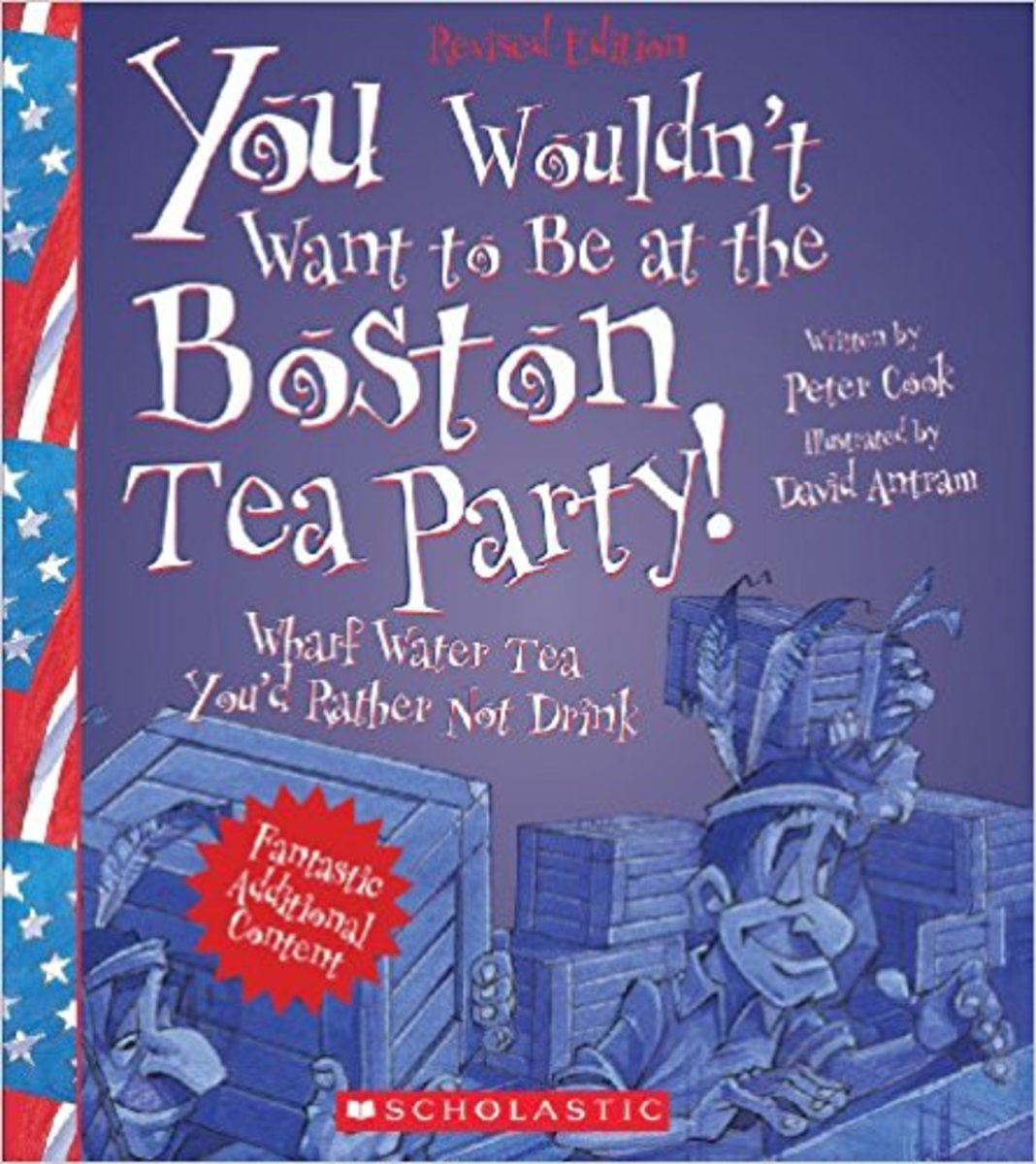 You Wouldn't Want to Be at the Boston Tea Party!: Wharf Water Tea You'd Rather Not Drink by Peter Cook